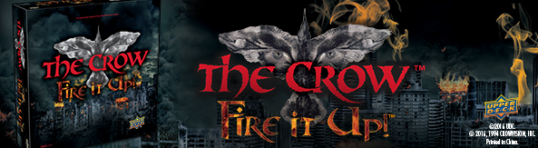 The Crow: Fire It Up Board Game | Buy Now!